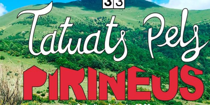 """Estrena del programa """"Tatuats pels Pirineus"""" al canal 33"""