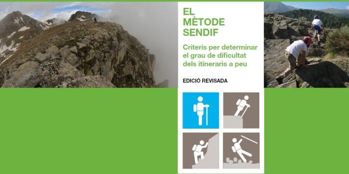 El mètode SENDIF es revisa i ja permet determinar la dificultat de tot tipus d'itineraris